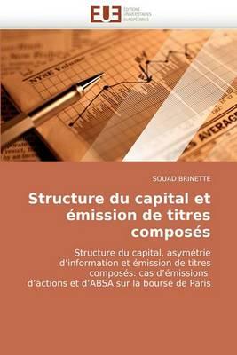 Structure Du Capital Et Emission de Titres Composes