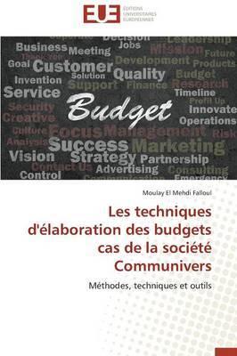 Les Techniques D'Elaboration Des Budgets Cas de la Societe Communivers