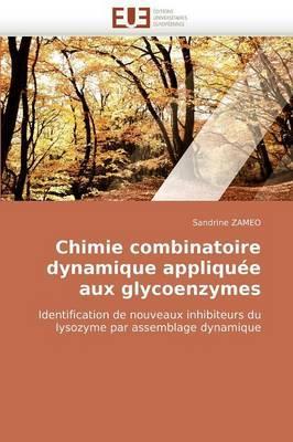 Chimie Combinatoire Dynamique Appliquee Aux Glycoenzymes
