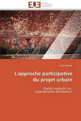 L'Approche Participative Du Projet Urbain