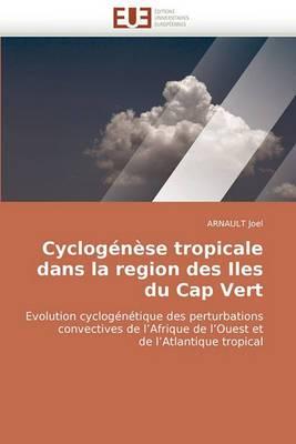 Cyclogenese Tropicale Dans La Region Des Iles Du Cap Vert