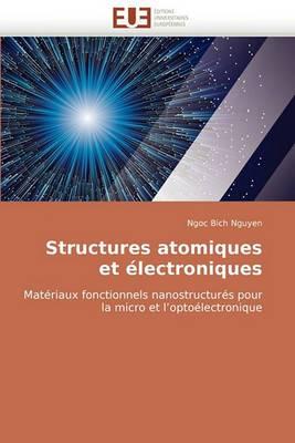 Structures Atomiques Et Electroniques