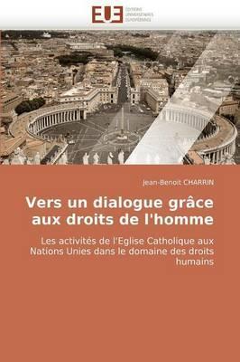 Vers Un Dialogue Grace Aux Droits de L''Homme