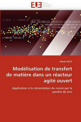 Modelisation de Transfert de Matiere Dans Un Reacteur Agite Ouvert