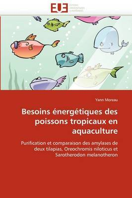 Besoins Energetiques Des Poissons Tropicaux En Aquaculture