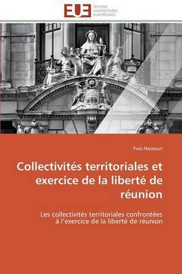 Collectivites Territoriales Et Exercice de La Liberte de Reunion