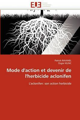 Mode D''Action Et Devenir de L''Herbicide Aclonifen