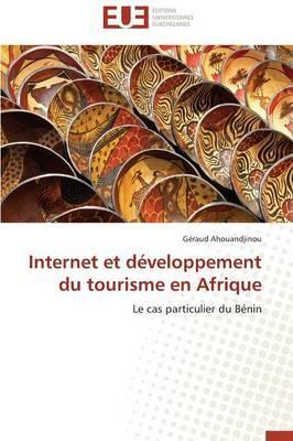 Internet Et Developpement Du Tourisme En Afrique