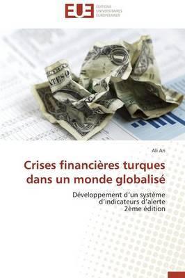 Crises Financieres Turques Dans Un Monde Globalise