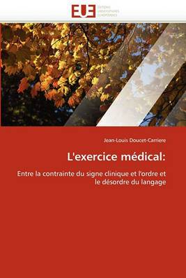 L'Exercice Medical: