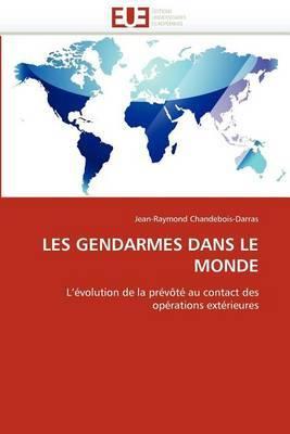 Les Gendarmes Dans Le Monde