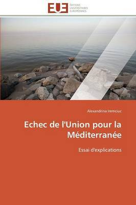 Echec de L'Union Pour La Mediterranee