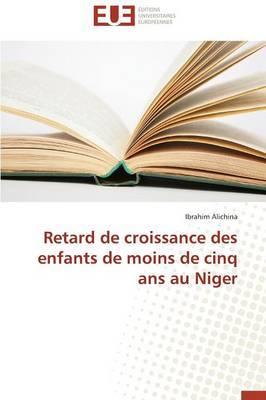 Retard de Croissance Des Enfants de Moins de Cinq ANS Au Niger