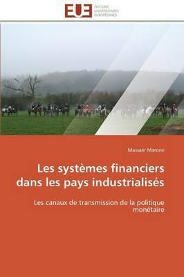 Les Systemes Financiers Dans Les Pays Industrialises