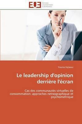 Le Leadership D'Opinion Derriere L'Ecran