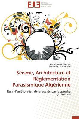 Seisme, Architecture Et Reglementation Parasismique Algerienne