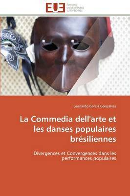 La Commedia Dell'arte Et Les Danses Populaires Bresiliennes