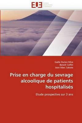 Prise En Charge Du Sevrage Alcoolique de Patients Hospitalis s