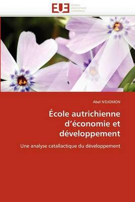 Ecole Autrichienne D''Economie Et Developpement