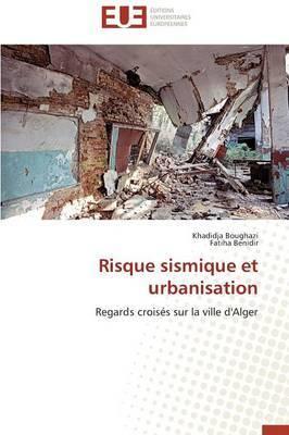 Risque Sismique Et Urbanisation
