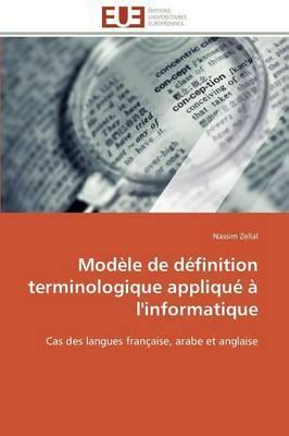 Modele de Definition Terminologique Applique A L'Informatique