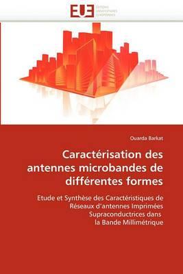 Caracterisation Des Antennes Microbandes de Differentes Formes