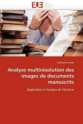 Analyse Multiresolution Des Images de Documents Manuscrits
