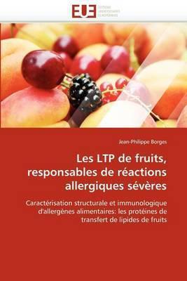 Les Ltp de Fruits, Responsables de Reactions Allergiques Severes