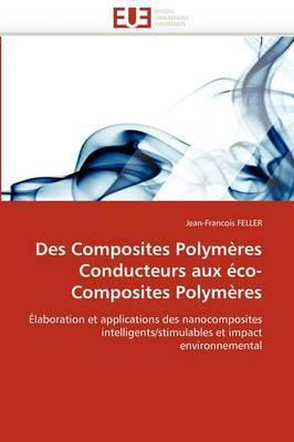 Des Composites Polymeres Conducteurs Aux Eco-Composites Polymeres