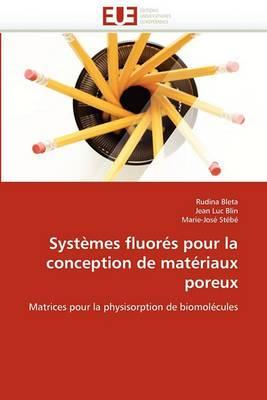 Systemes Fluores Pour La Conception de Materiaux Poreux