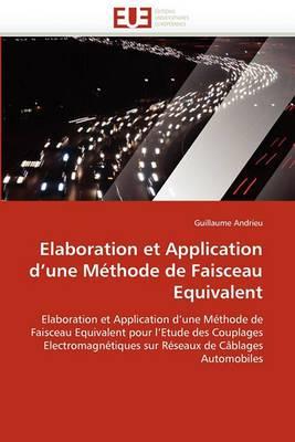 Elaboration Et Application D''Une Methode de Faisceau Equivalent