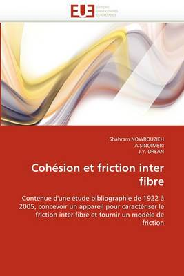 Cohesion Et Friction Inter Fibre