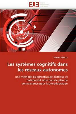 Les Systemes Cognitifs Dans Les Reseaux Autonomes