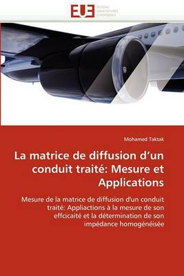 La Matrice de Diffusion D Un Conduit Traite: Mesure Et Applications