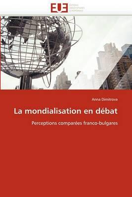 La Mondialisation En Debat