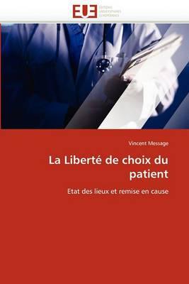 La Liberte de Choix Du Patient