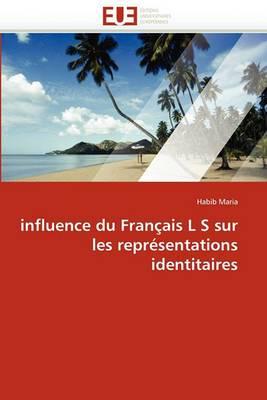 Influence Du Francais L S Sur Les Representations Identitaires