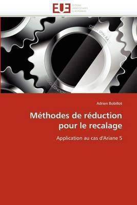 Methodes de Reduction Pour Le Recalage