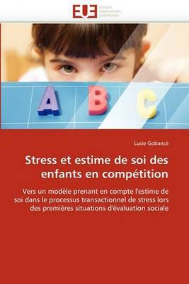 Stress Et Estime de Soi Des Enfants En Competition