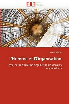 L'Homme Et L'Organisation