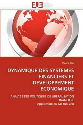 Dynamique Des Systemes Financiers Et Developpement Economique