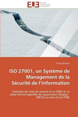 ISO 27001, Un Systeme de Management de La Securite de L Information