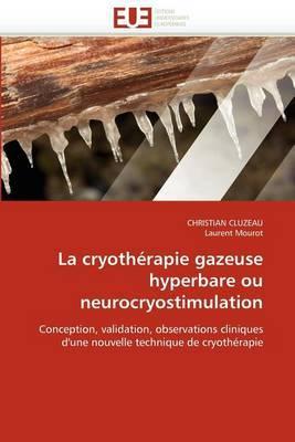 La Cryotherapie Gazeuse Hyperbare Ou Neurocryostimulation