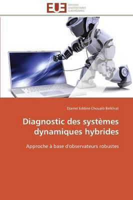 Diagnostic Des Systemes Dynamiques Hybrides