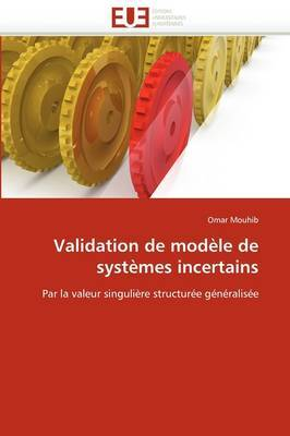 Validation de Modele de Systemes Incertains