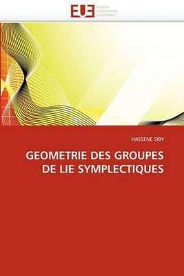 Geometrie Des Groupes de Lie Symplectiques