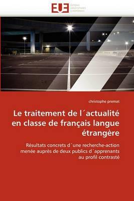 Le Traitement de L''Actualite En Classe de Francais Langue Etrangere