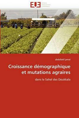 Croissance Demographique Et Mutations Agraires