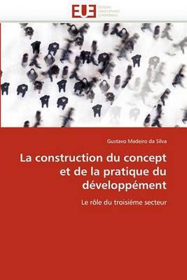 La Construction Du Concept Et de La Pratique Du Developpement
