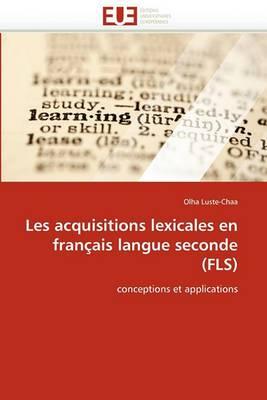 Les Acquisitions Lexicales En Francais Langue Seconde (Fls)